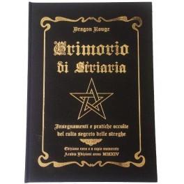 Grimorio di Striaria: Insegnamenti e pratiche occulte del Culto Segreto delle Streghe