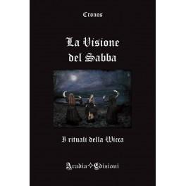 La visione del Sabba: I rituali della Wicca