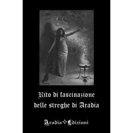 Rito di fascinazione delle streghe di Aradia