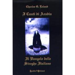 I Canti di Aradia: il Vangelo delle streghe italiane
