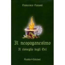 Il Neopaganesimo: il risveglio degli Dei