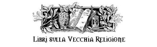 Libri Vecchia Religione